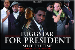 Tuggstar for President: Seize the Time