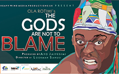 The Gods Are Not To Blame by Ola Rotimi