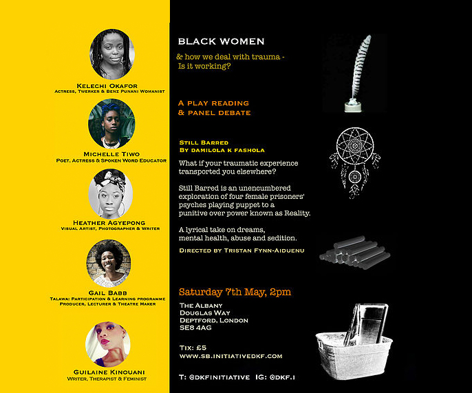 Black Women and how we deal with trauma - Is it working?  Still Barred - A play reading & panel discussion