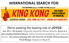 Casting Call: International search for King Kong the Musical at the Fugard Theatre in Cape Town, South Africa