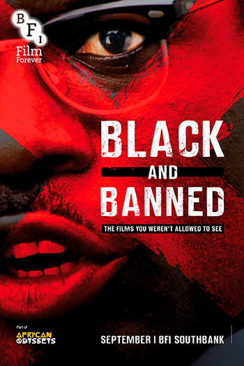 Black and Banned 2018 season, BFI African Odyssey's