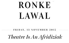 Theatre is an Afridiziak
