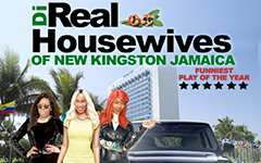 ​Di Real Housewives of New Kingston Jamaica