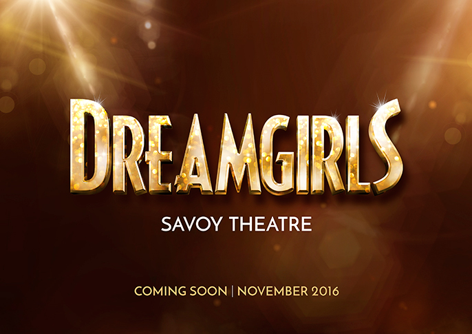 Dreamgirls UK 2016, Savoy Theatre