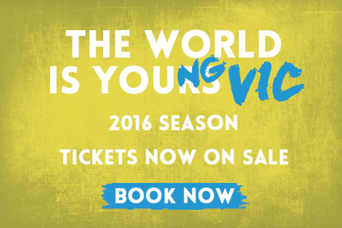 The world is yours. The world is Young Vic