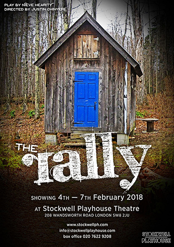 The Rally, Stockwell Playhouse Theatre