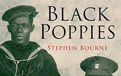 Black Poppies – Britain's Black Community and the Great War