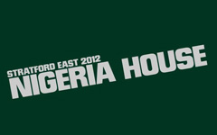 Nigeria House, Theatre Royal Stratford East