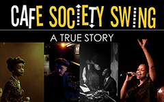 CAFE SOCIETY SWING – A TRUE STORY by Alex Webb