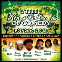 Kings and Queens of Comedy and Lovers Rock