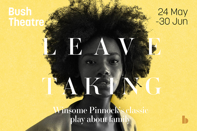 Leave Taking by Winsome Pinnock, Bush Theatre [Afridiziak image]