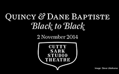 Quincy and Dane Baptiste – live at Cutty Sark!