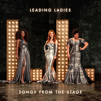Leading Ladies, Songs from the Stage out 17 November 2017