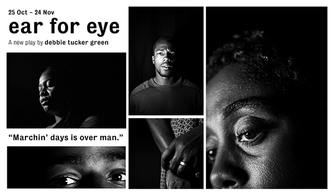 ear for eye written and directed by debbie tucker green
