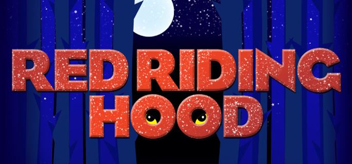 Red Riding Hood, Theatre Royal Stratford East