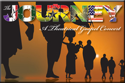 The Journey, A Theatrical Gospel Concert