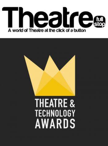 Theatrefullstop 2017 Theatre & Technology Awards