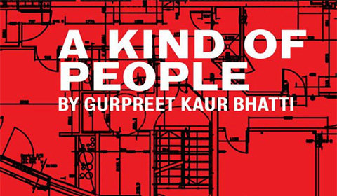 A Kind of People by Gurpreet Kaur Bhatti, Royal Court Theatre