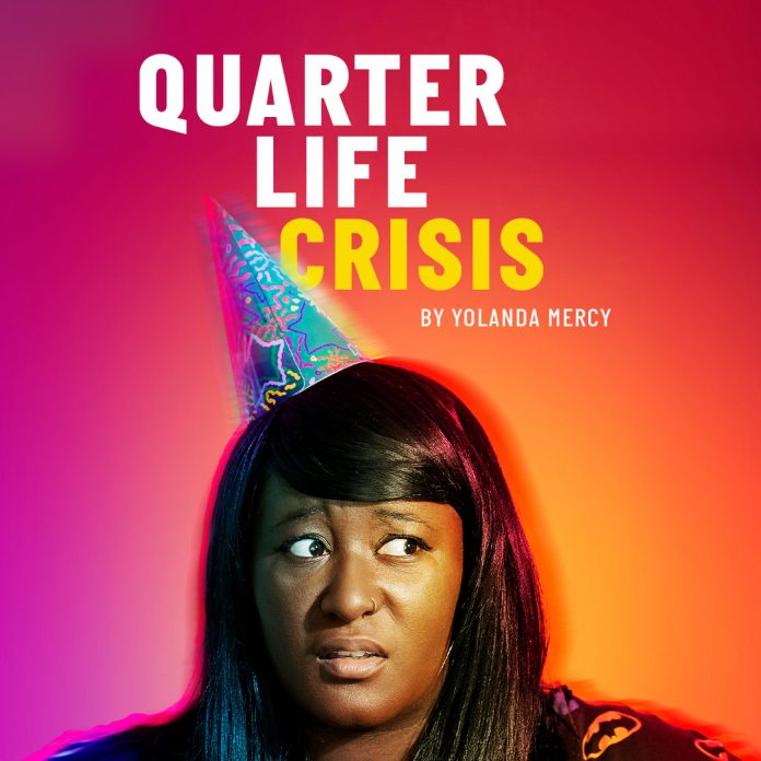 Quarter Life Crisis image featuring Yolanda Mercy photo by Rebecca Pitt and Other Richards