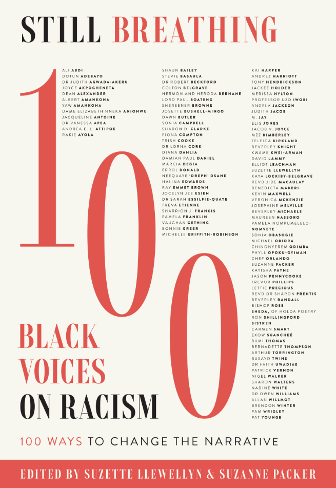 Still Breathing: 100 Voices on Racism 100 Ways to Change the Narrative